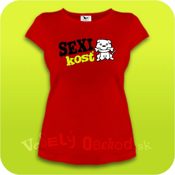14ee5cddad Vtipné tričko dámske - Sexi kosť
