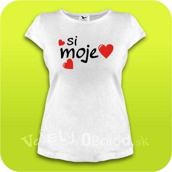 Vtipné tričko dámske - Si moje srdiečko 2ffcf39389