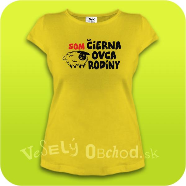 54fc64bbc Vtipné tričko dámske - Som čierna ovca rodiny
