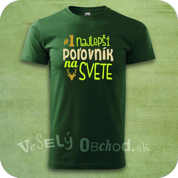 d2f36c5141e4 Vtipné tričko Najlepší poľovník na svete