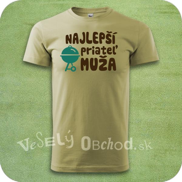 097a278f4ede Vtipné tričko Najlepší priateľ muža