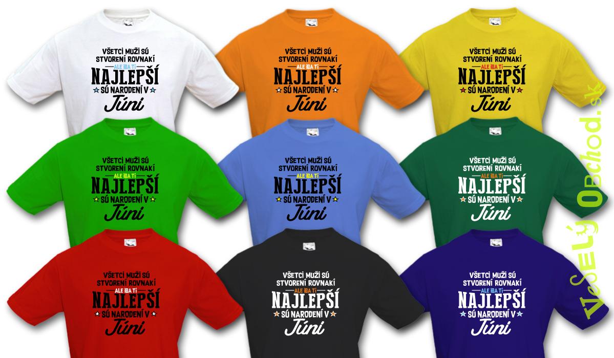 25d4c77857b2 Vtipné tričko ... najlepší sú narodení v júni