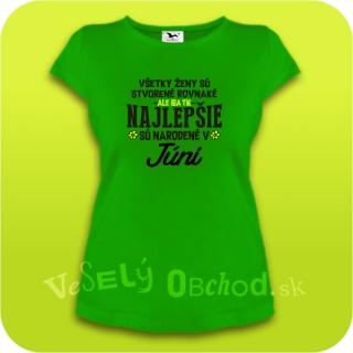 9b30ee8e6750 Vtipné tričko ... najlepšie sú narodené v júni empty