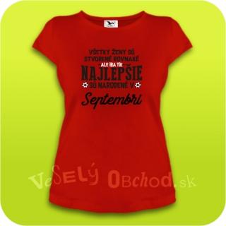 abd8b5e1decd Vtipné tričko ... najlepšie sú narodené v septembri empty
