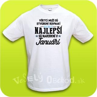 9e32bd149cec Vtipné tričko ... najlepší sú narodení v januári empty
