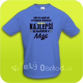 3f044725048b Vtipné tričko ... najlepší sú narodení v máji empty